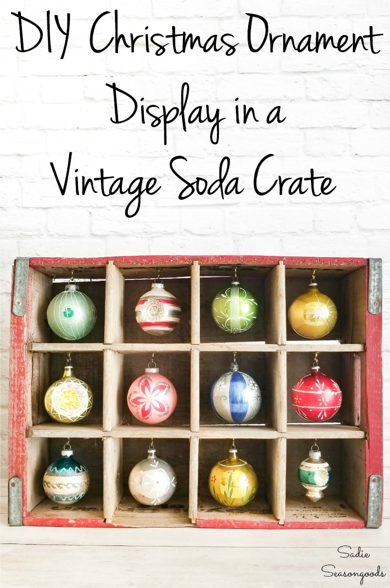Upcycling a wooden bottle crate to display Christmas ornaments