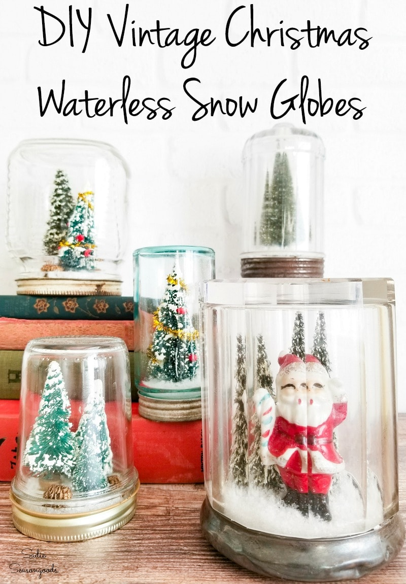 Making a waterless snow globe with vintage Christmas decor