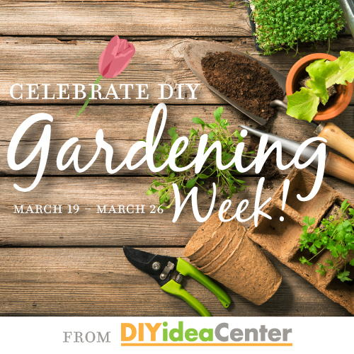 DIY Gardening Week with project ideas for your yard and garden