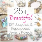 How to Make Custom Jewelry with Upcycled / Repurposed Supplies