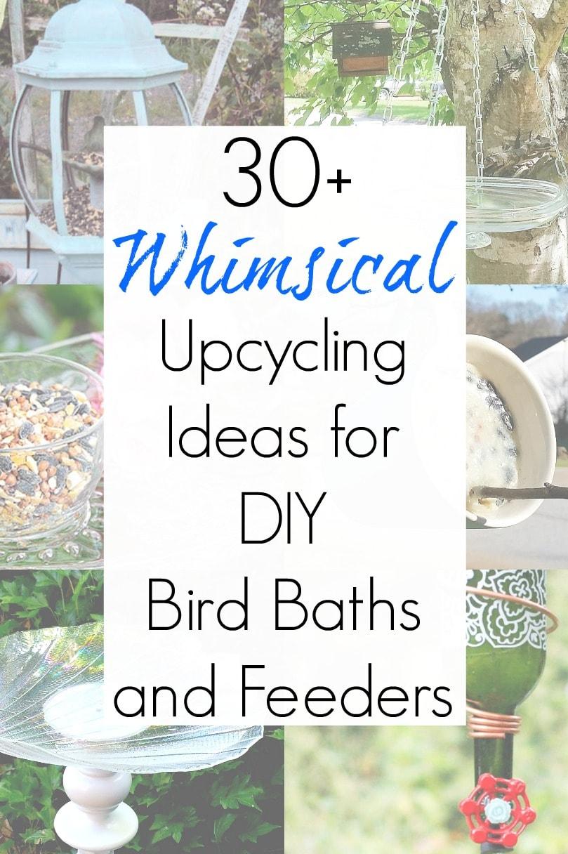 DIY ideas for upcycled bird feeder and upcycled bird bath