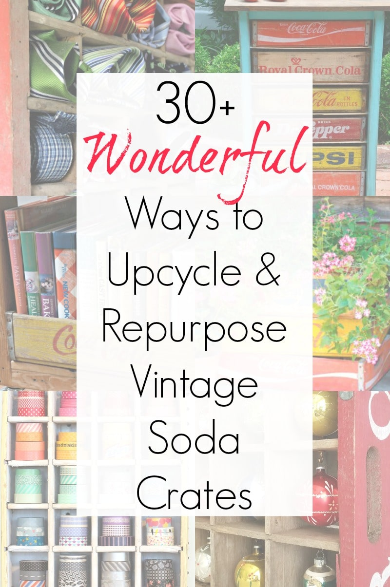 Repurposed projects and upcycling ideas for vintage wooden crates