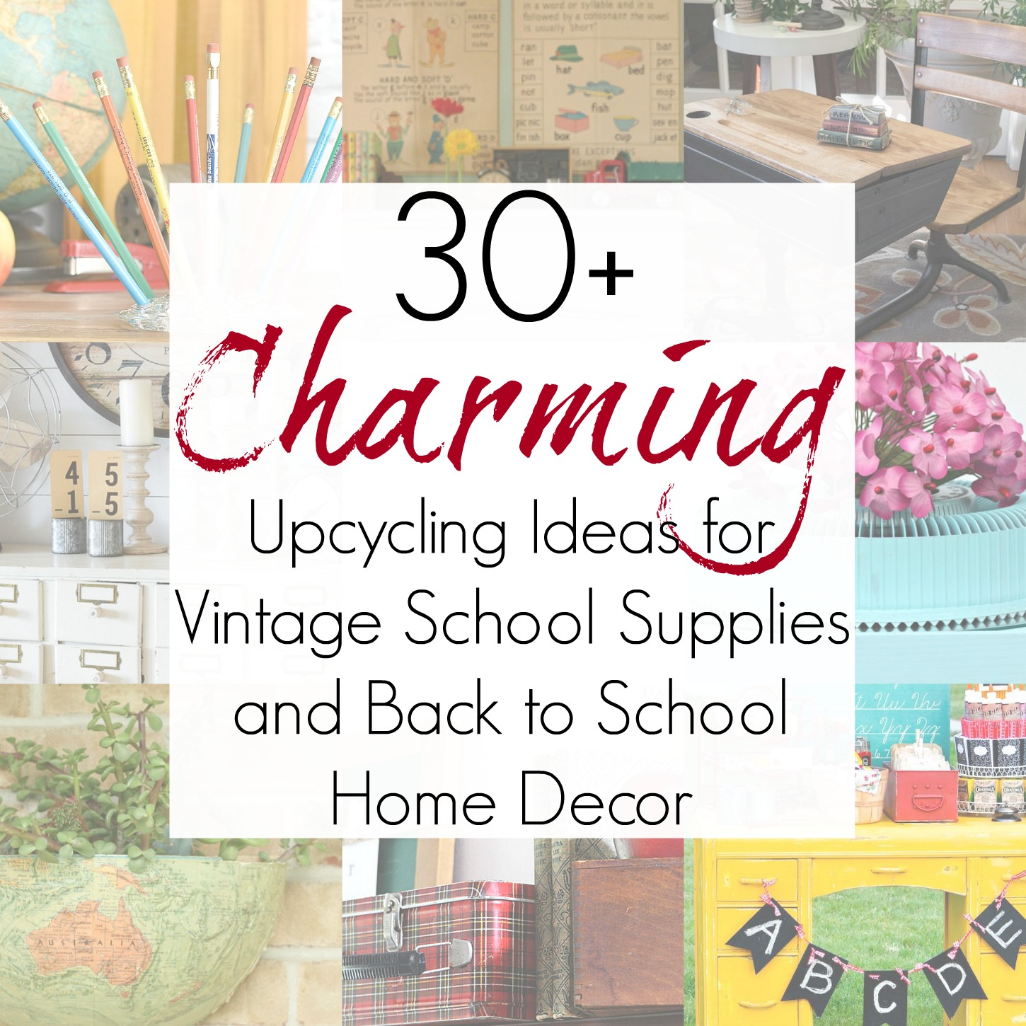 Upcycling Ideas and Repurposing Projects for Back to School Decor