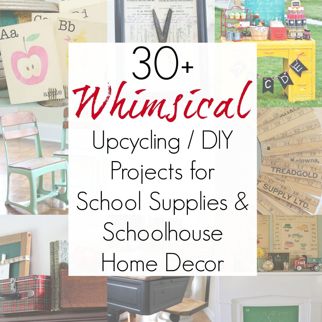 30+ Upcycling Ideas for Vintage Home Decor using School Supplies