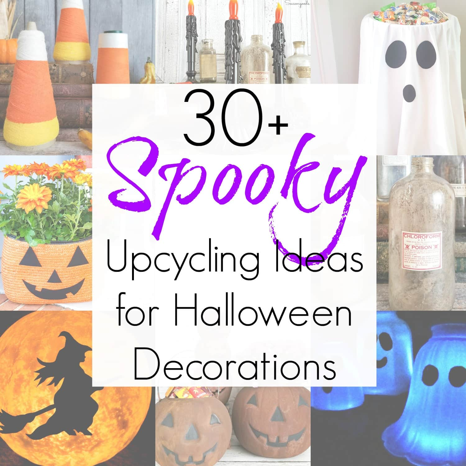 30+ Upcycling Projects and Halloween Craft Ideas