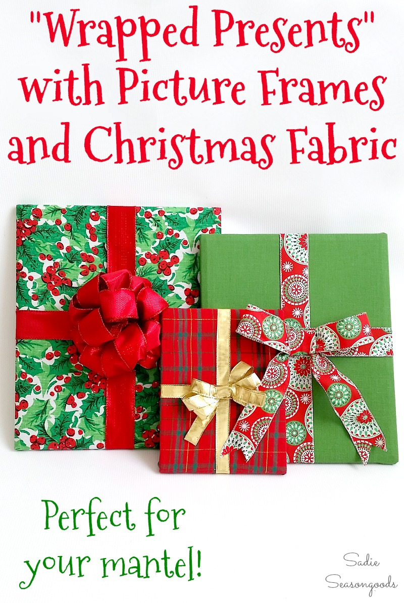Upcycling the photo frames and Christmas fabric into cheap Christmas decorations that look like wrapped gifts by Sadie Seasongoods