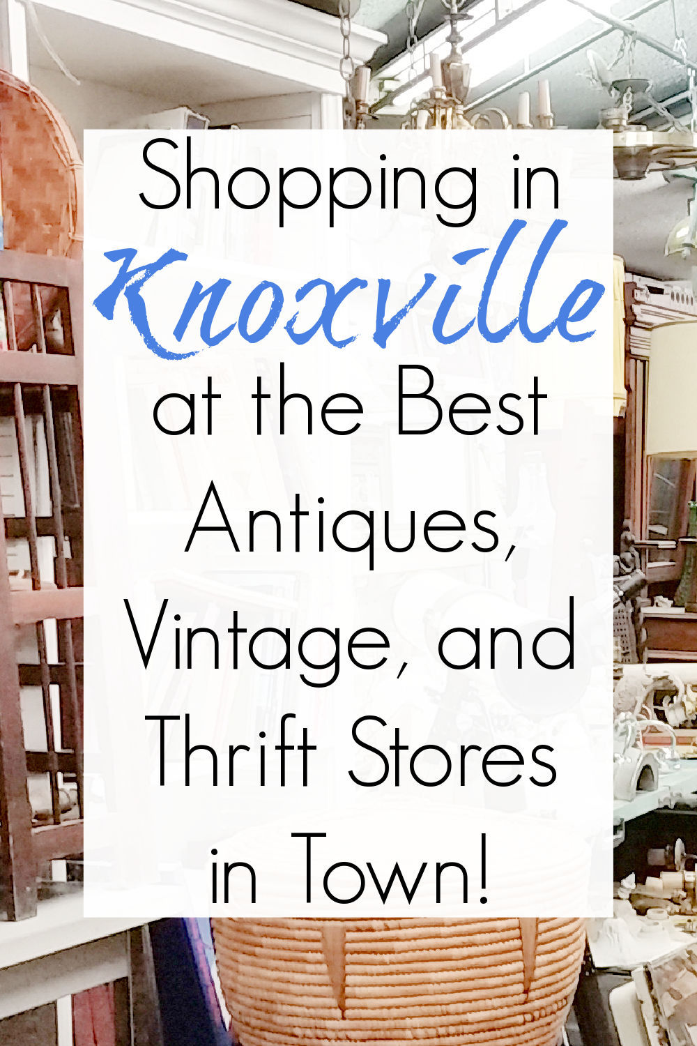 knoxville thrift stores and antiques