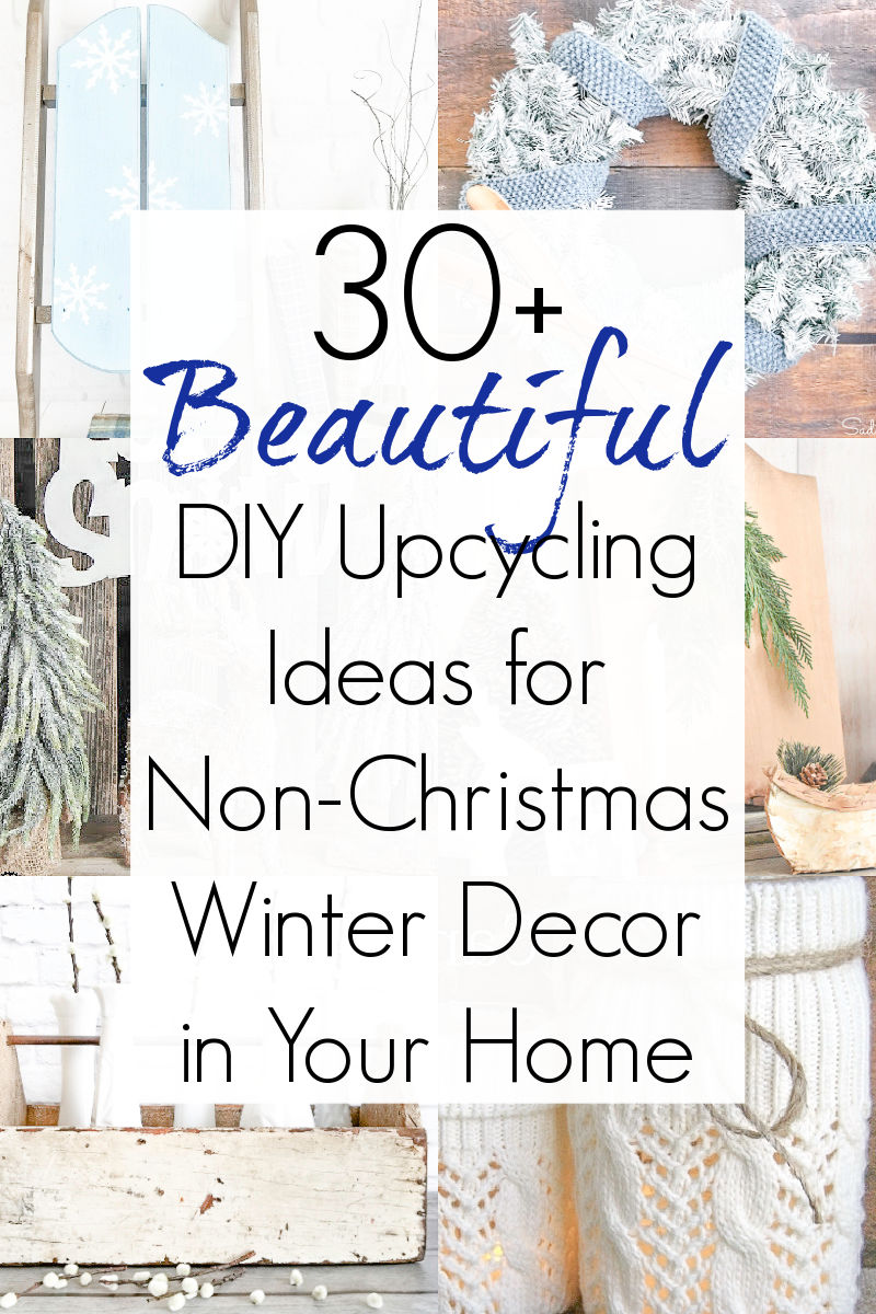 Winter home decor ideas and non Christmas winter decorations