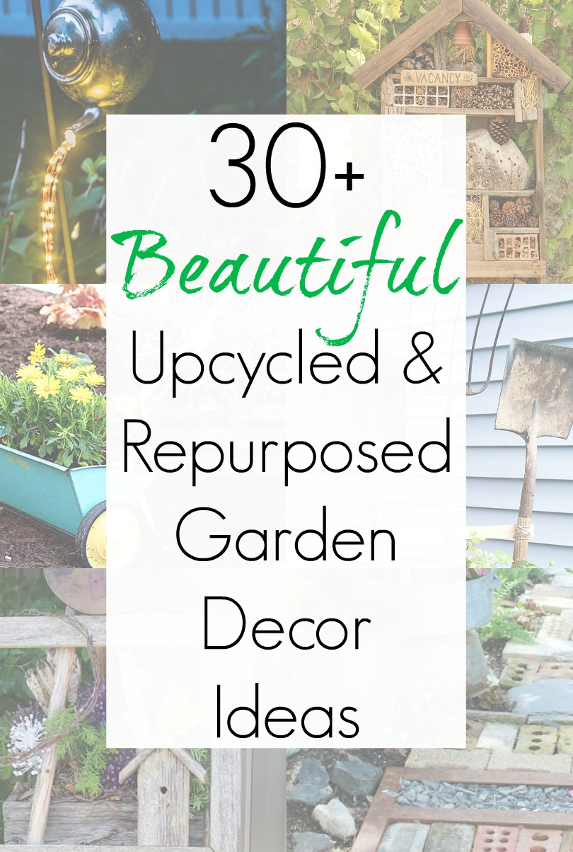 Upcycled garden ideas and recycling craft projects for quirky garden ideas