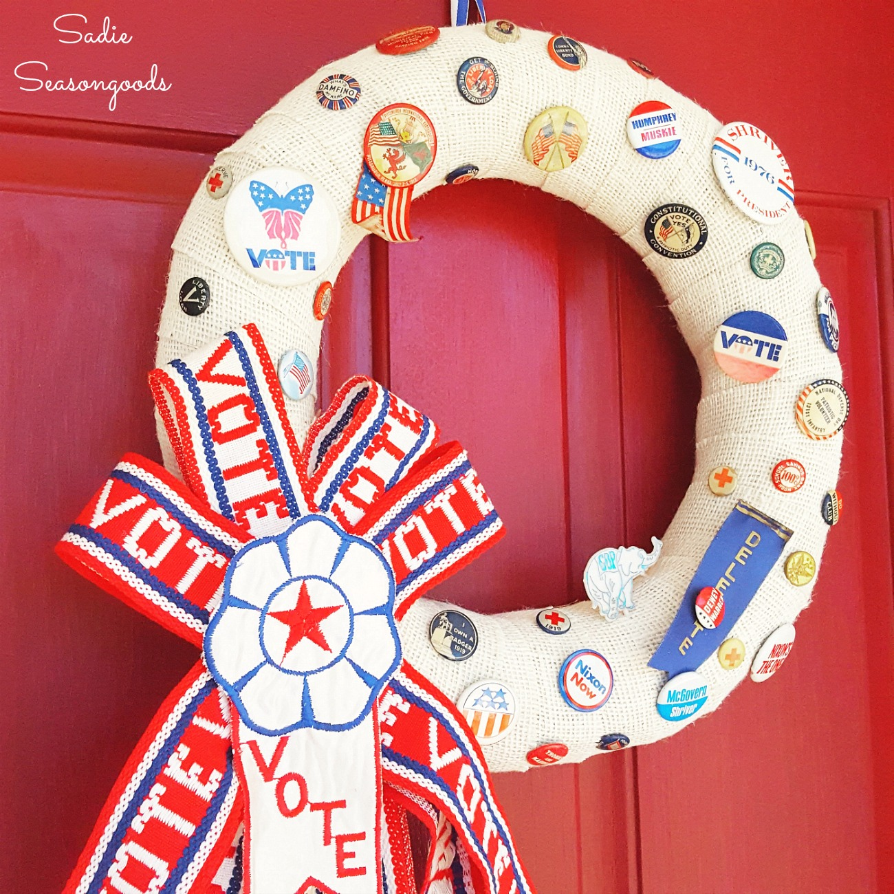 Get Out the Vote – Upcycling Campaign Buttons and Vintage Ribbons into a Patriotic Wreath