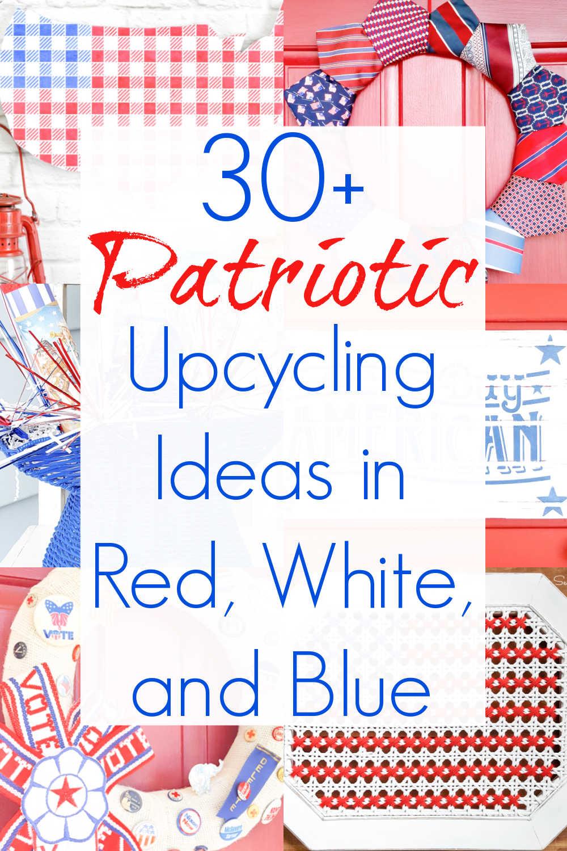 repurposing projects for patriotic decor