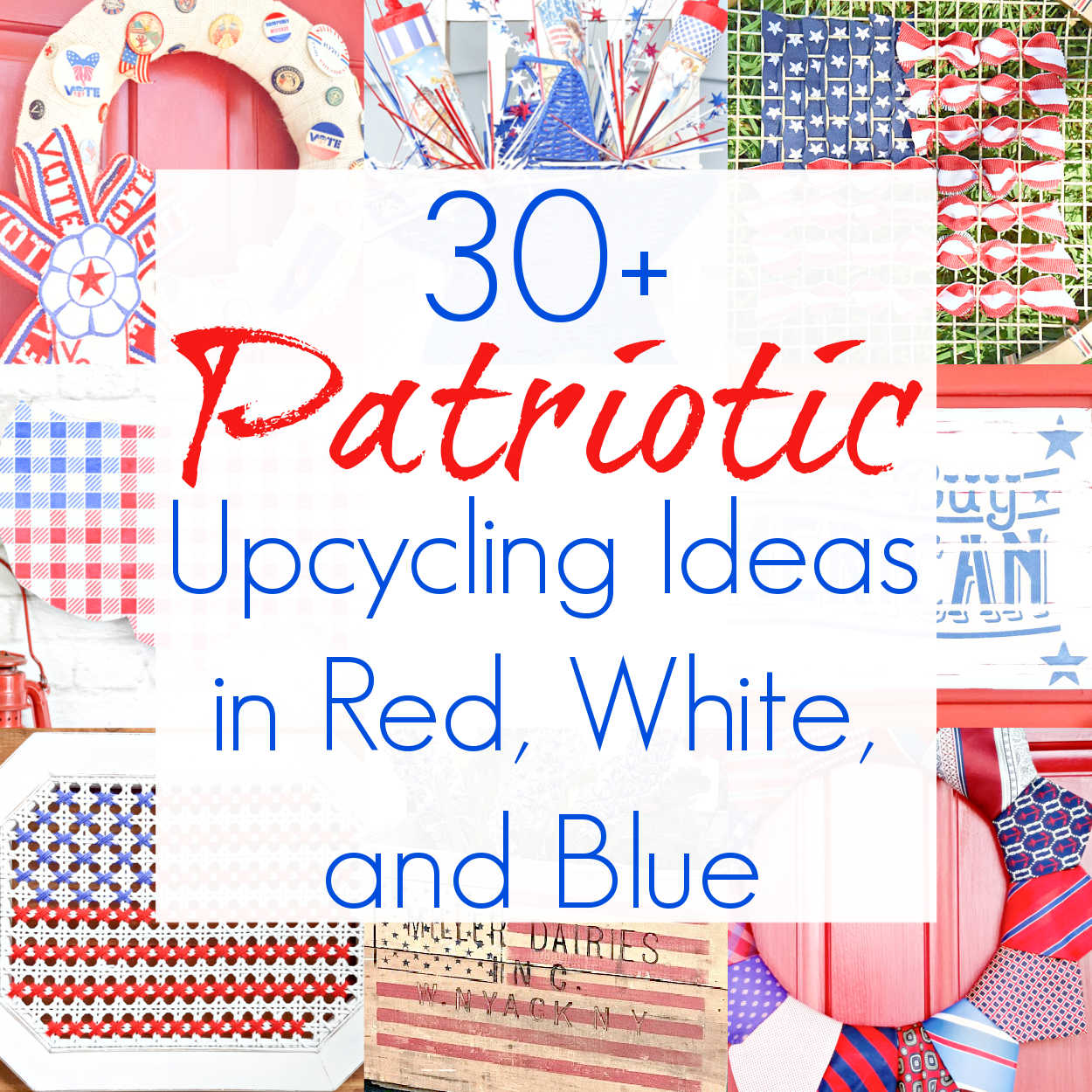 Upcycling Ideas for Patriotic Decor