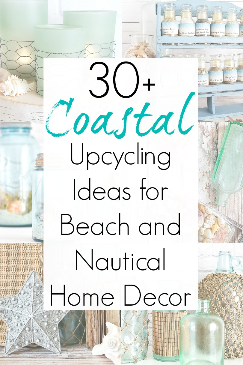 Nautical decor ideas and beach home decor with repurposed projects