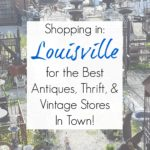 Junkin' Journey: Louisville, Kentucky