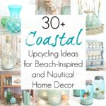 30+ Upcycling Ideas for Beach Home Decor and Coastal Living