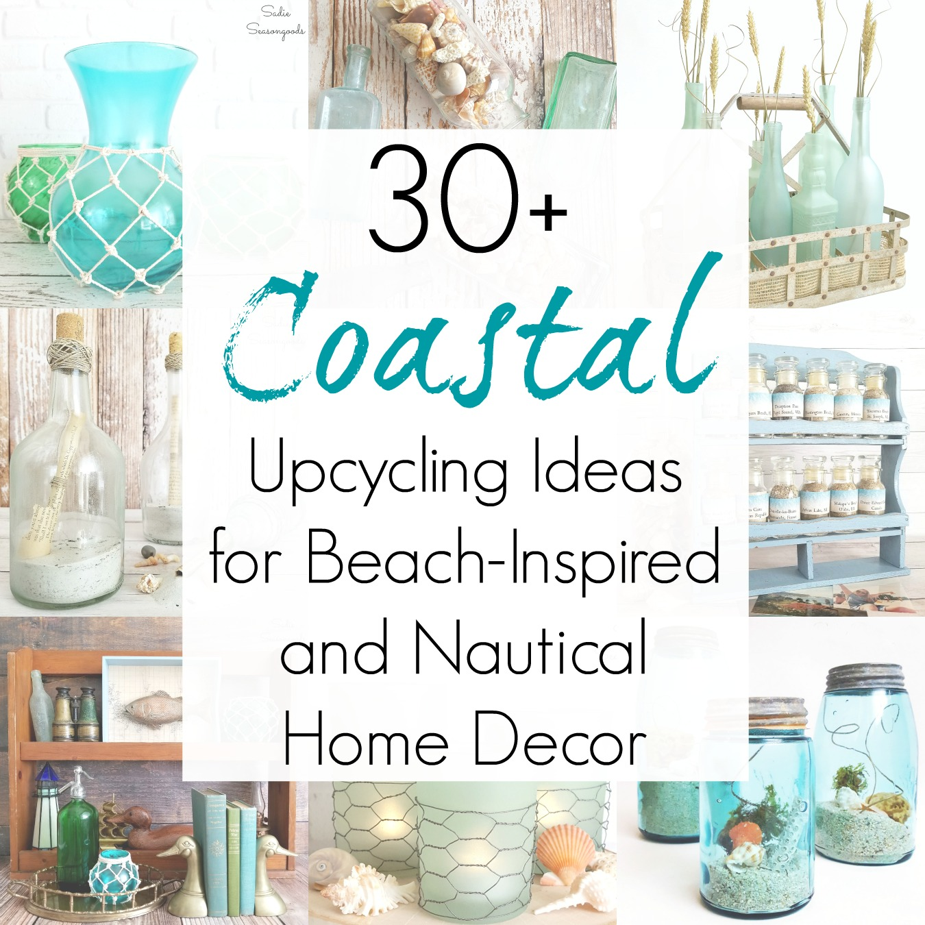 Upcycling Ideas Beach home decor, coastal interiors, and nautical decor ideas as compiled by Sadie Seasongoods