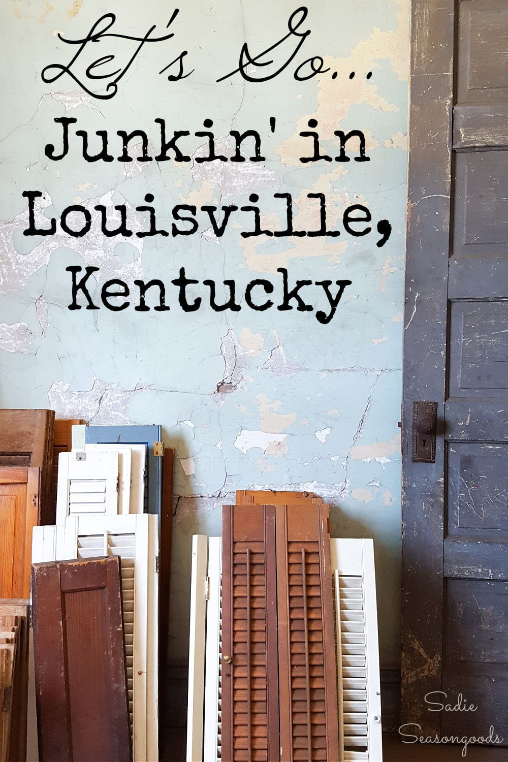 junking and thrift shopping in louisville