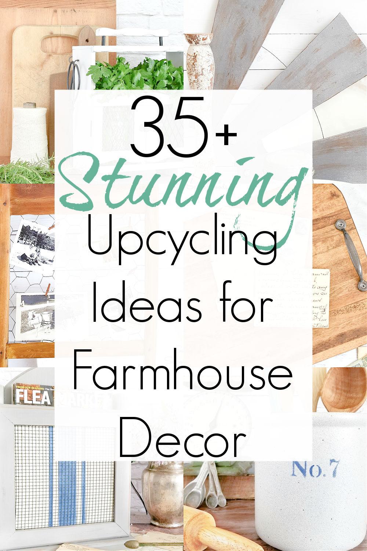 upcycling ideas for farmhouse decor on a budget