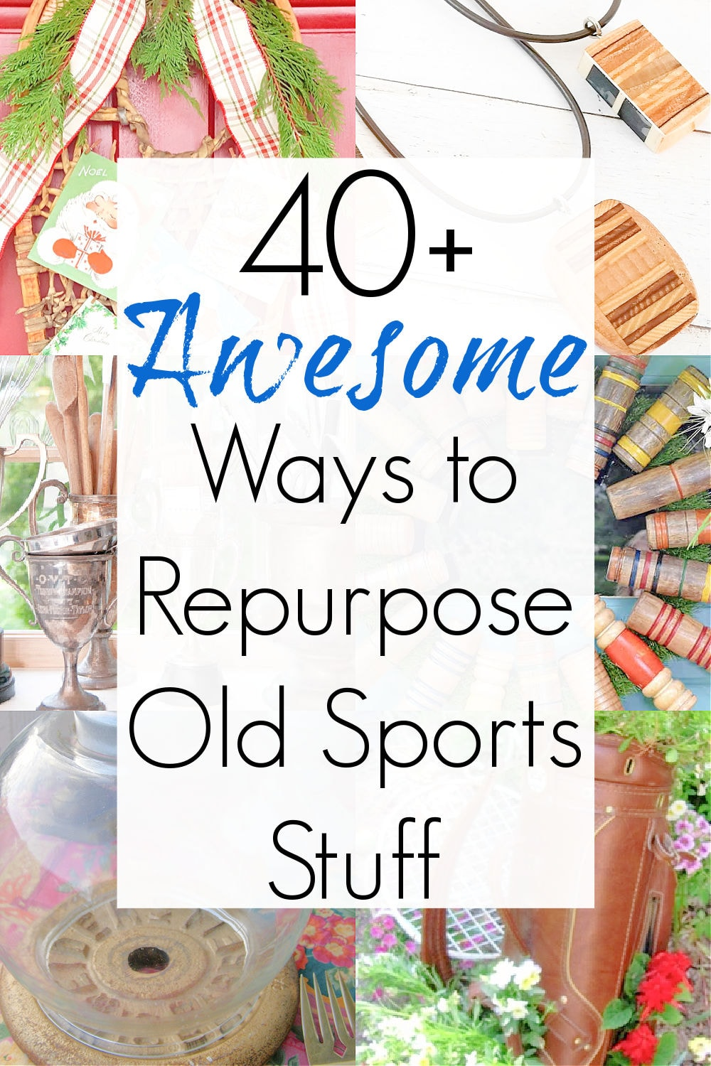 Repurposed projects for used sporting goods and sports stuff