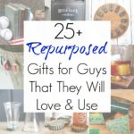 25+ Cool Gifts for Guys that are Upcycled and Repurposed