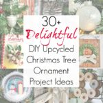 30+ Upcycled and Repurposed Ornaments