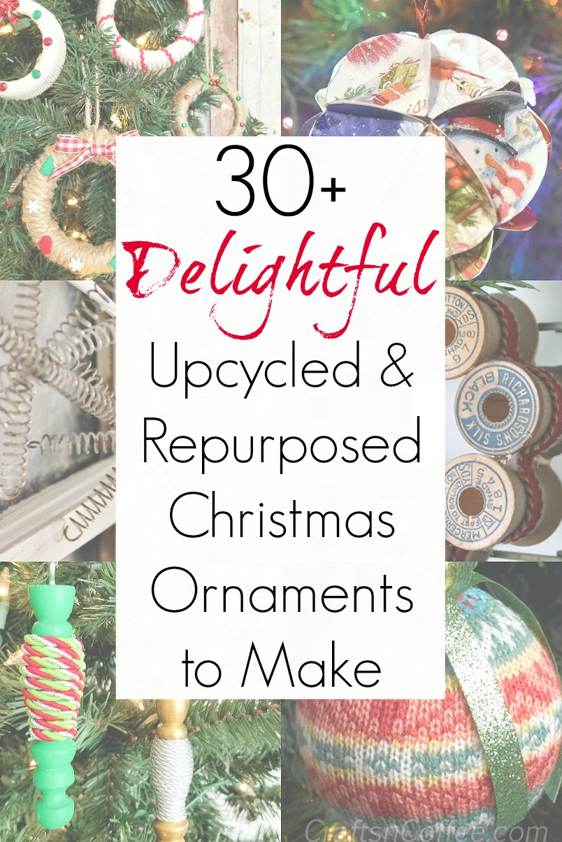 30 Upcycled and Repurposed Ornaments for Your Christmas Tree