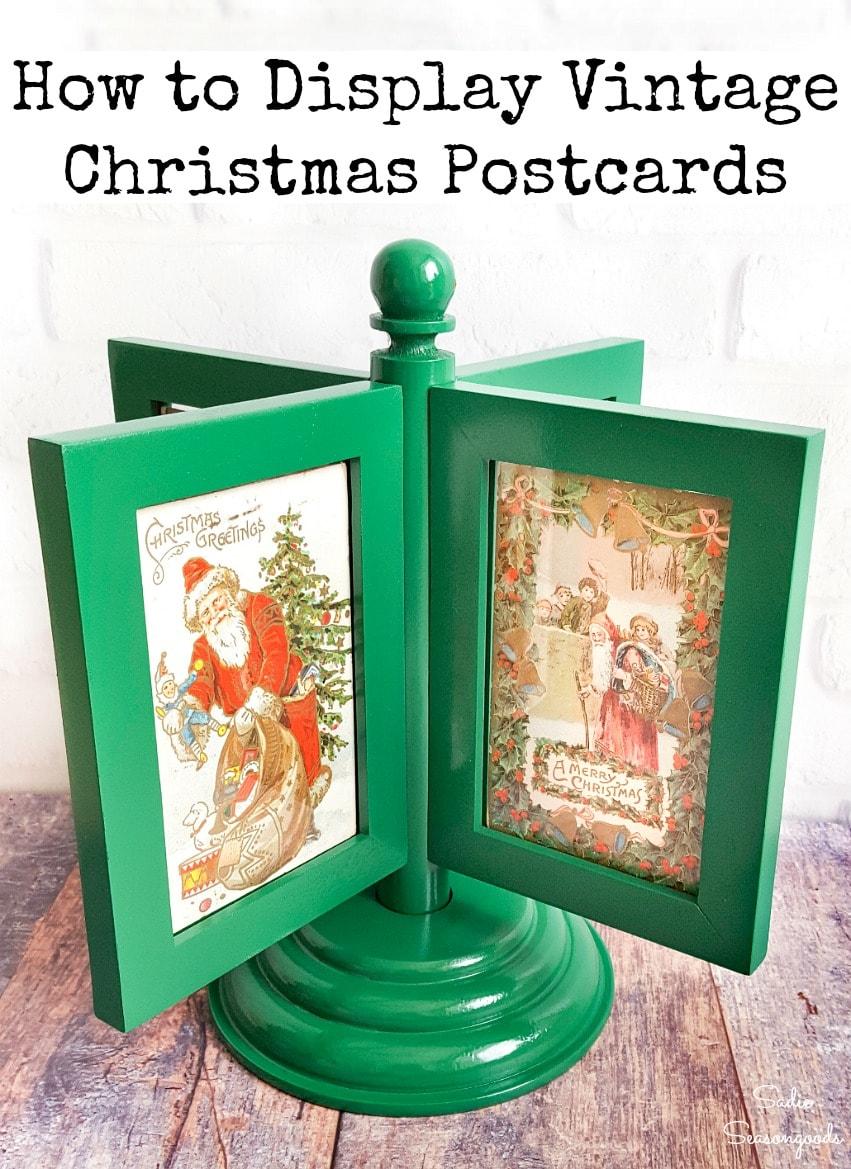 Upcycling a rotating photo frame to display vintage Christmas postcards