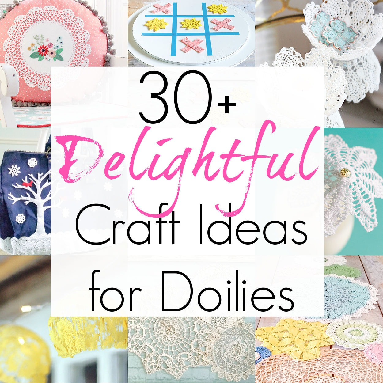30+ Doily Crafts with Vintage Doilies
