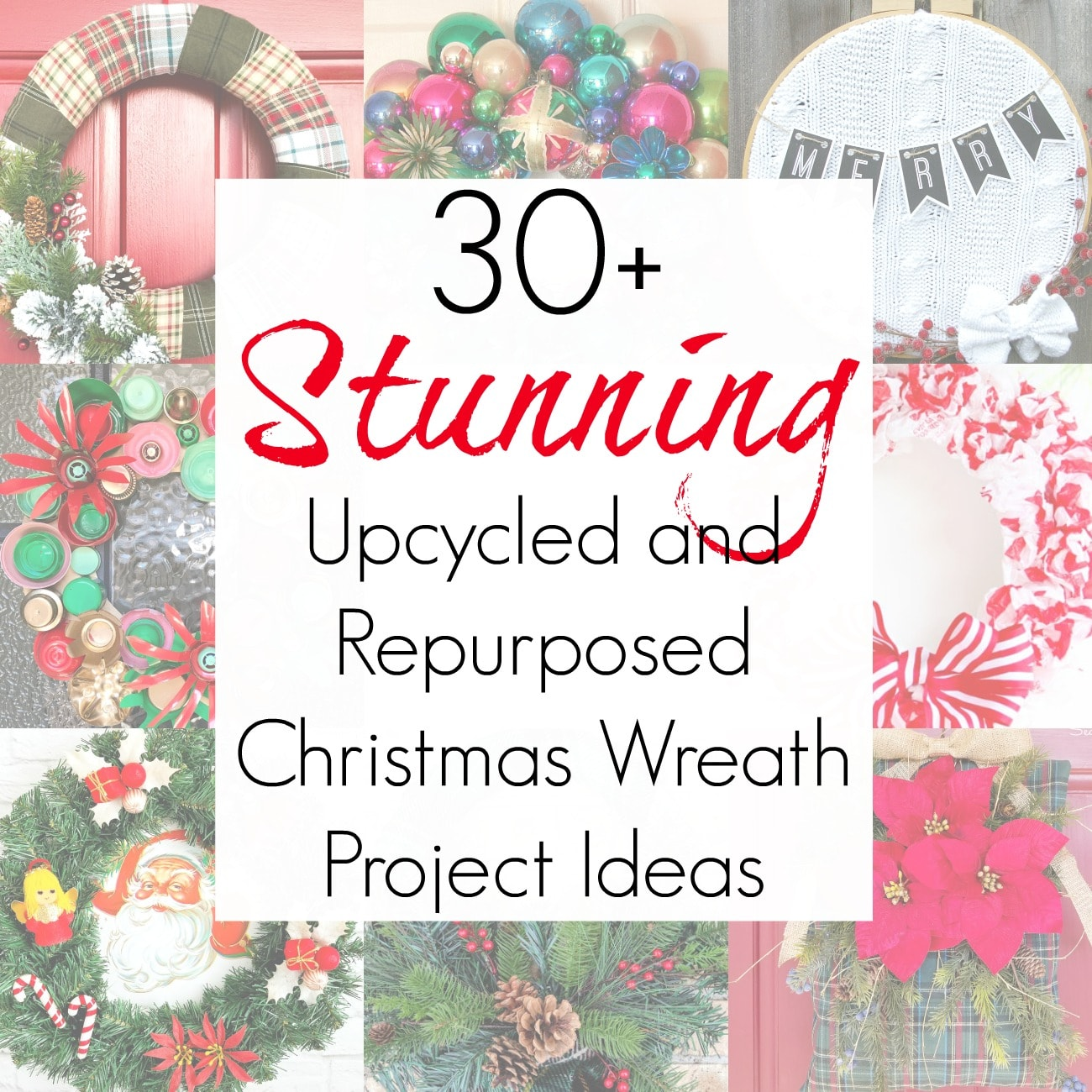 30+ Upcycling and Repurposing Projects for Christmas Wreath Ideas