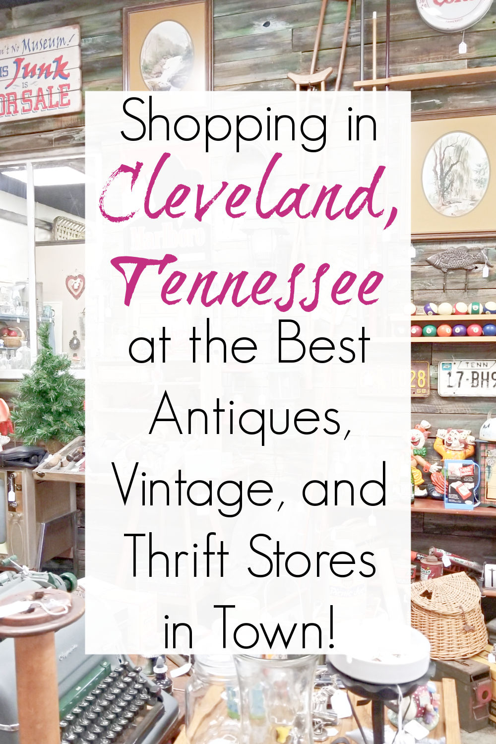 antique stores and junking in cleveland tn