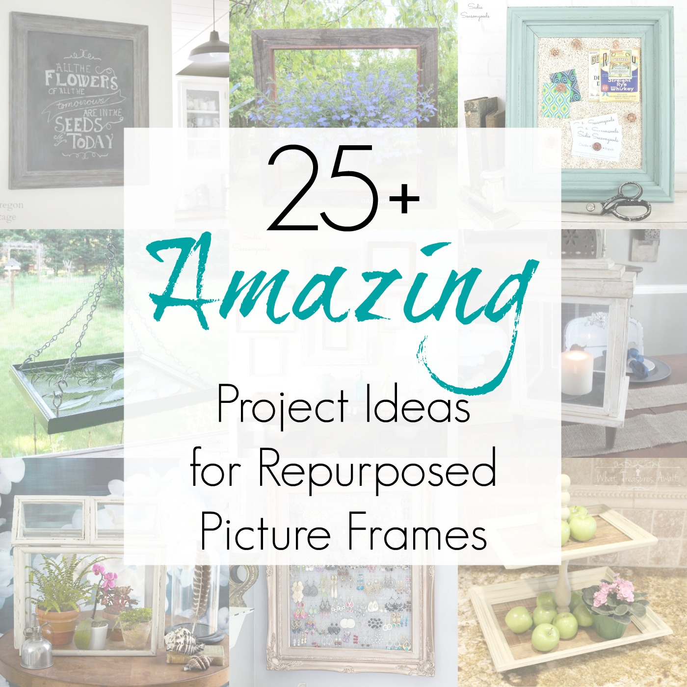 Repurposed projects and upcycling ideas for antique frames, vintage picture frames, and cheap frames as compiled by Sadie Seasongoods