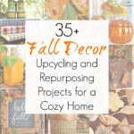 Easy Upcycling Ideas for Fall Home Decor