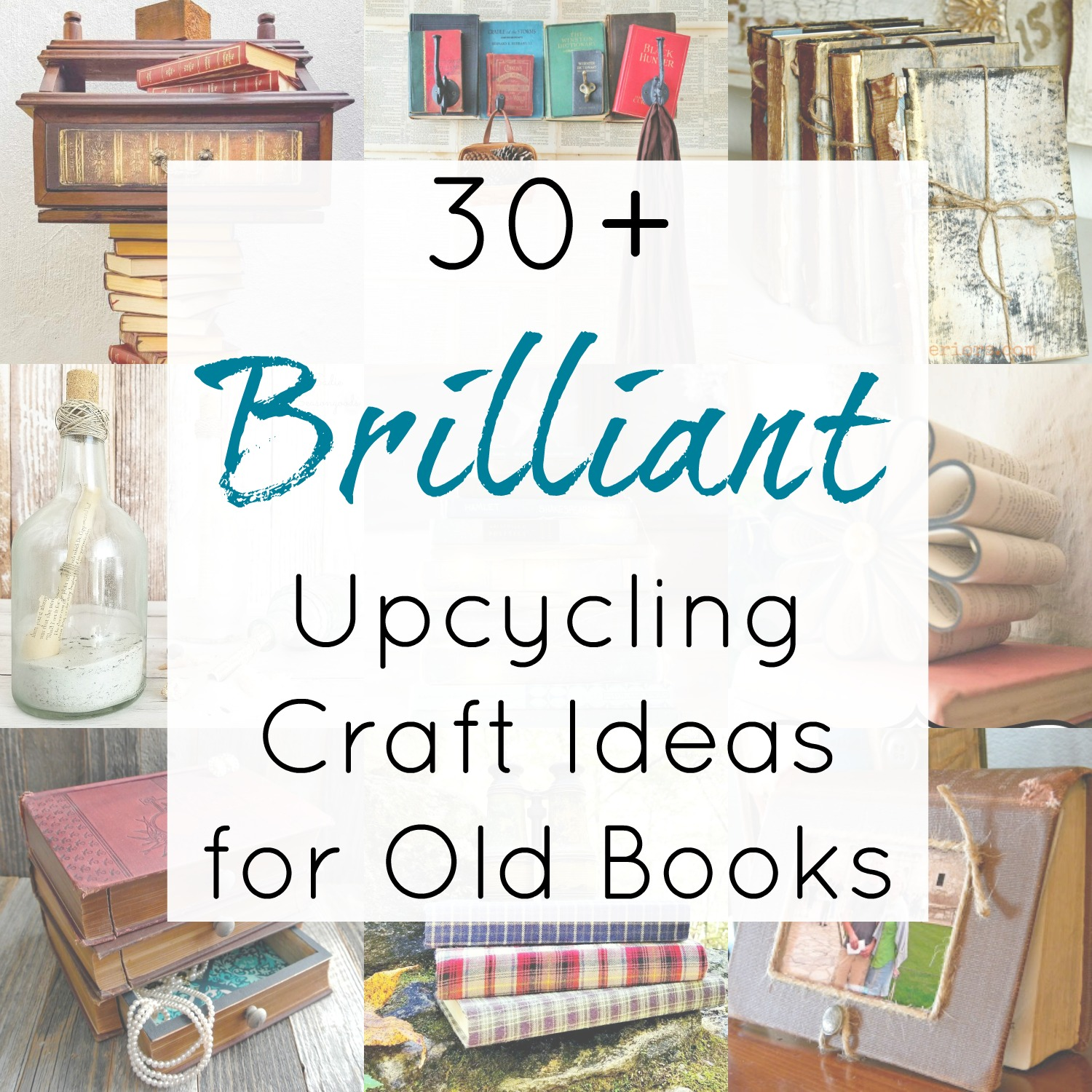 Upcycling craft projects for old books, vintage books, and outdated encyclopedias compiled by Sadie Seasongoods / www.sadieseasongoods.com