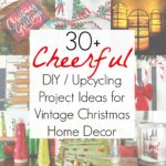 30+ Upcycling Ideas for Christmas Home Decor