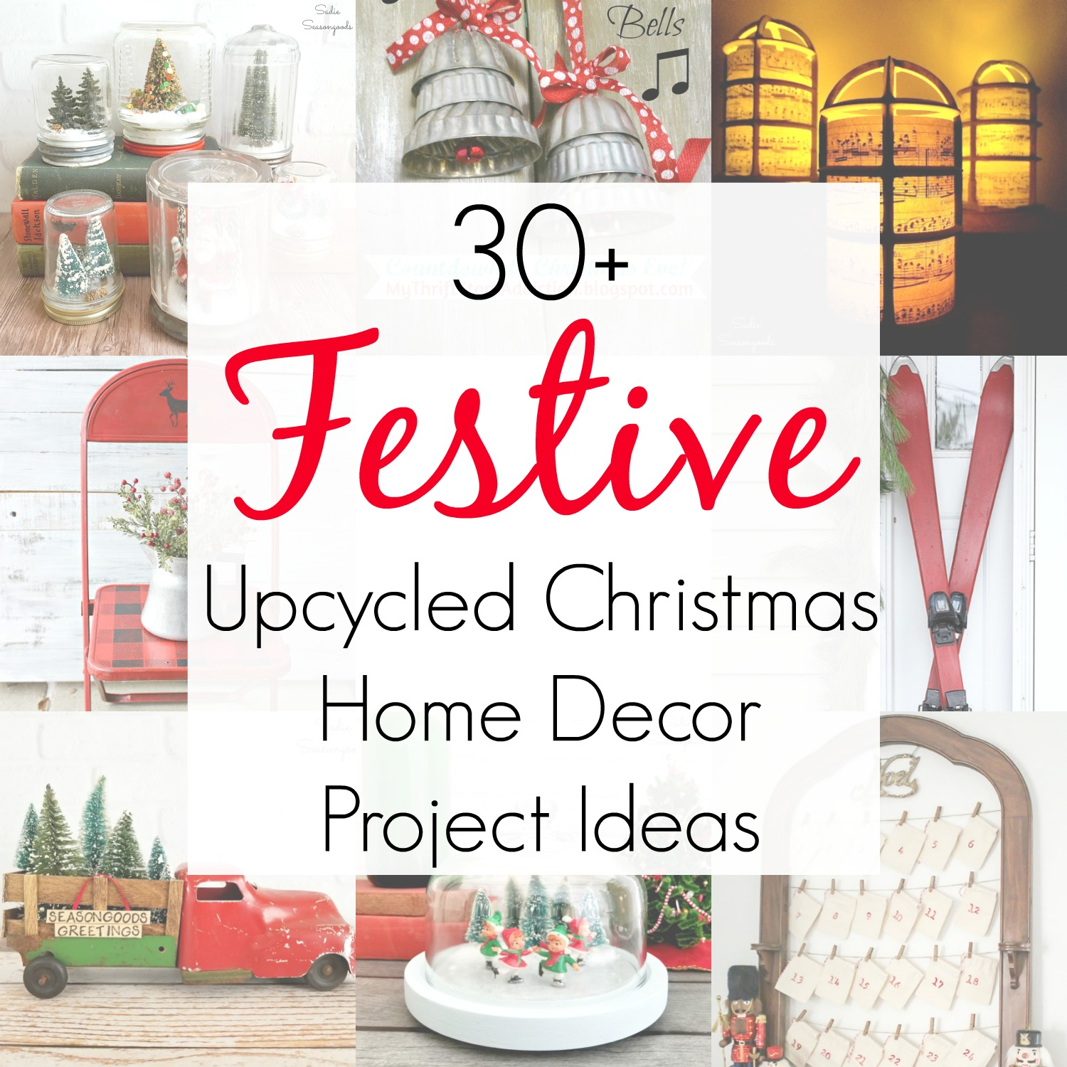 30 Upcycled Christmas Home Decor Project Ideas
