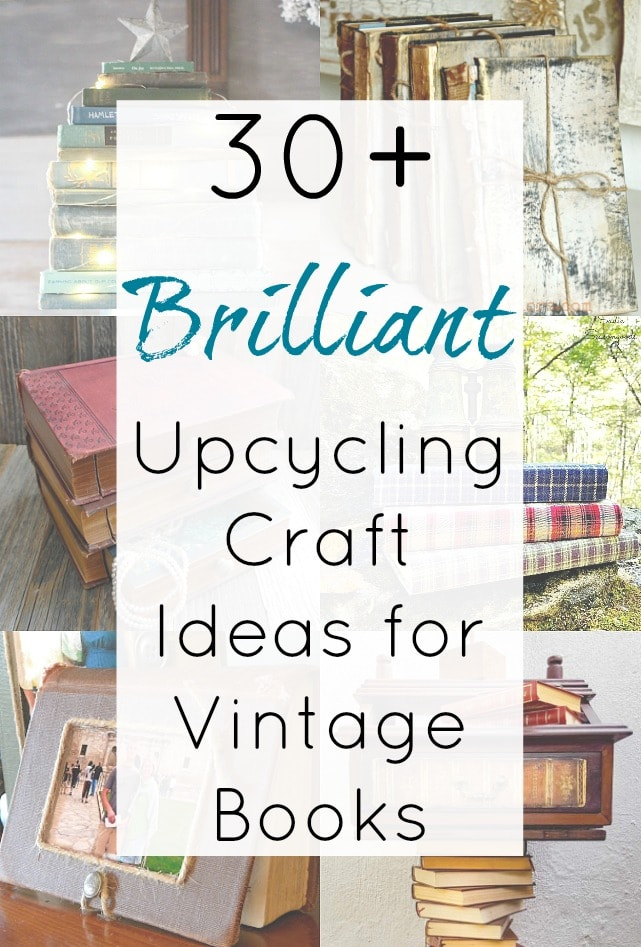Upcycle crafts and repurposing ideas for old books