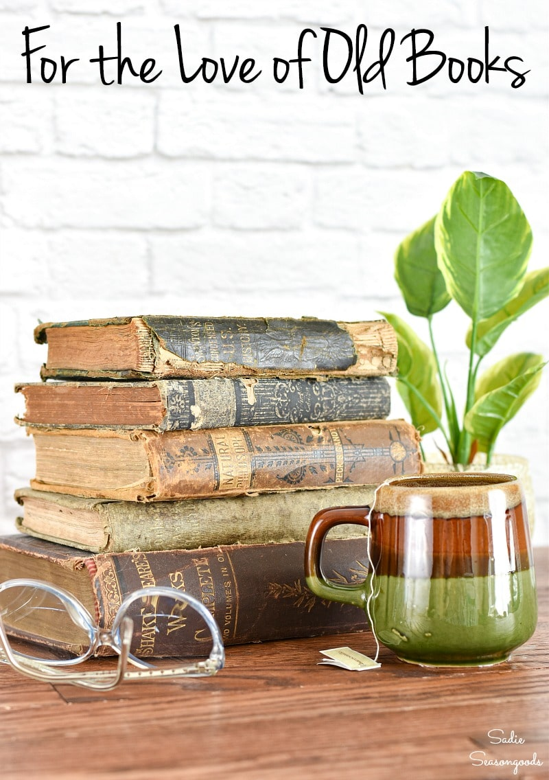 Upcycled crafts for old books and decorating with vintage books