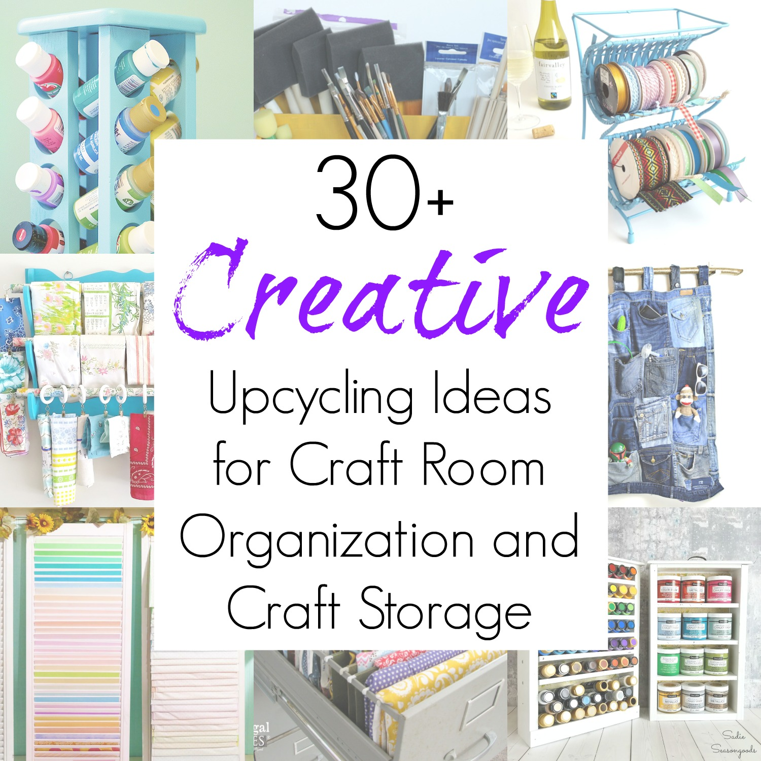 Upcycling Ideas for Craft Storage, Craft organizing, and Craft Room organization from repurposed thrift store items compiled by Sadie Seasongoods