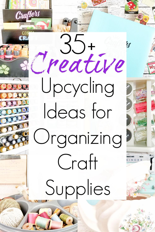 organizing craft supplies and craft supply storage