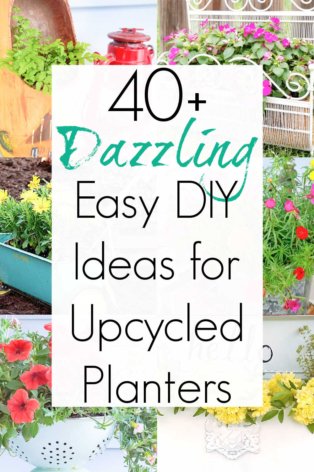 repurposed and upcycled planters