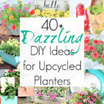 40+ DIY Ideas for Upcycled Planters