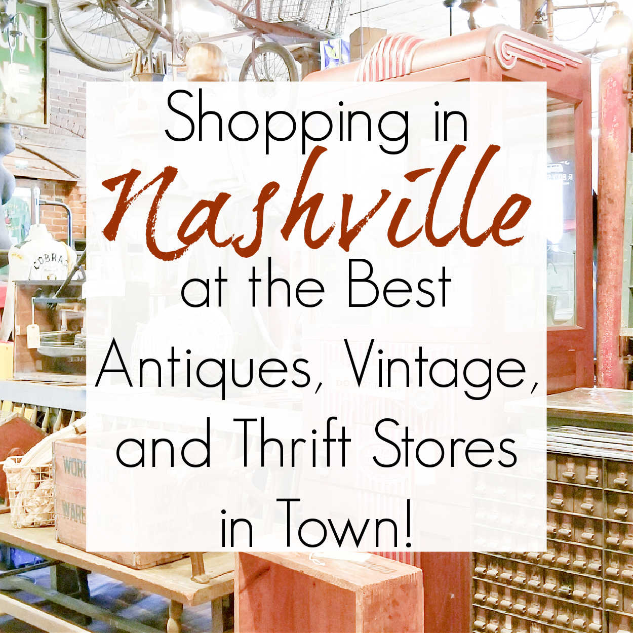 Antiquing and Thrift Shopping in Nashville