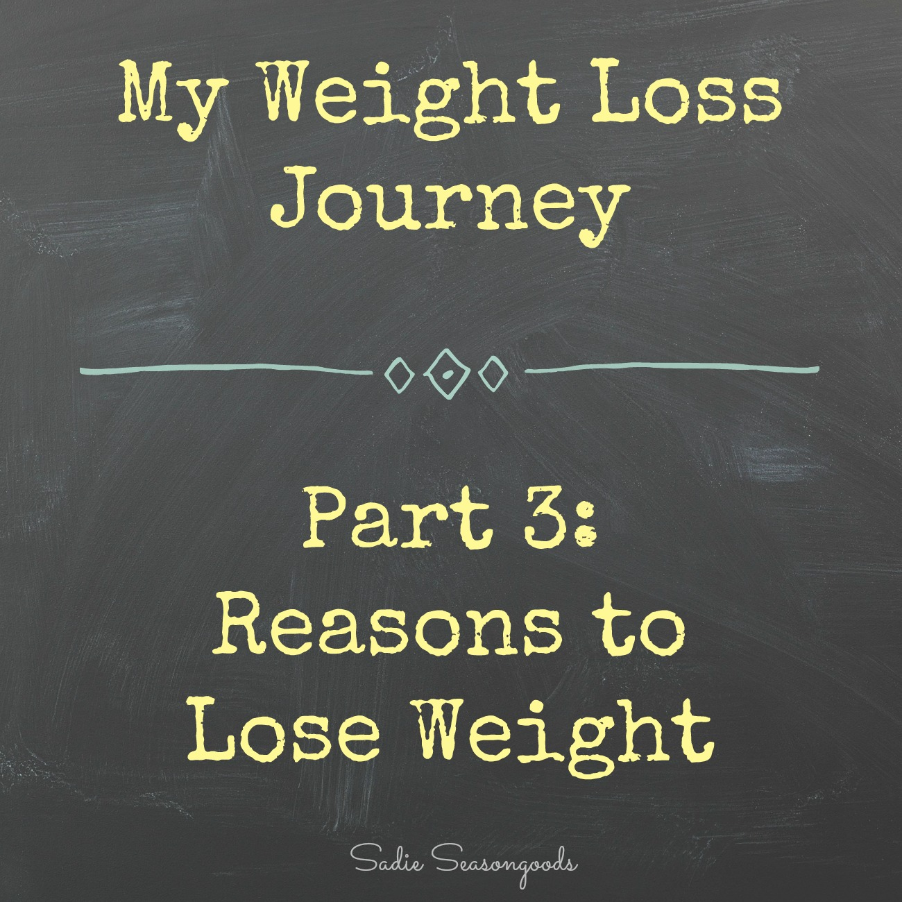 Secondhand Slim Down – My Reasons to Lose Weight