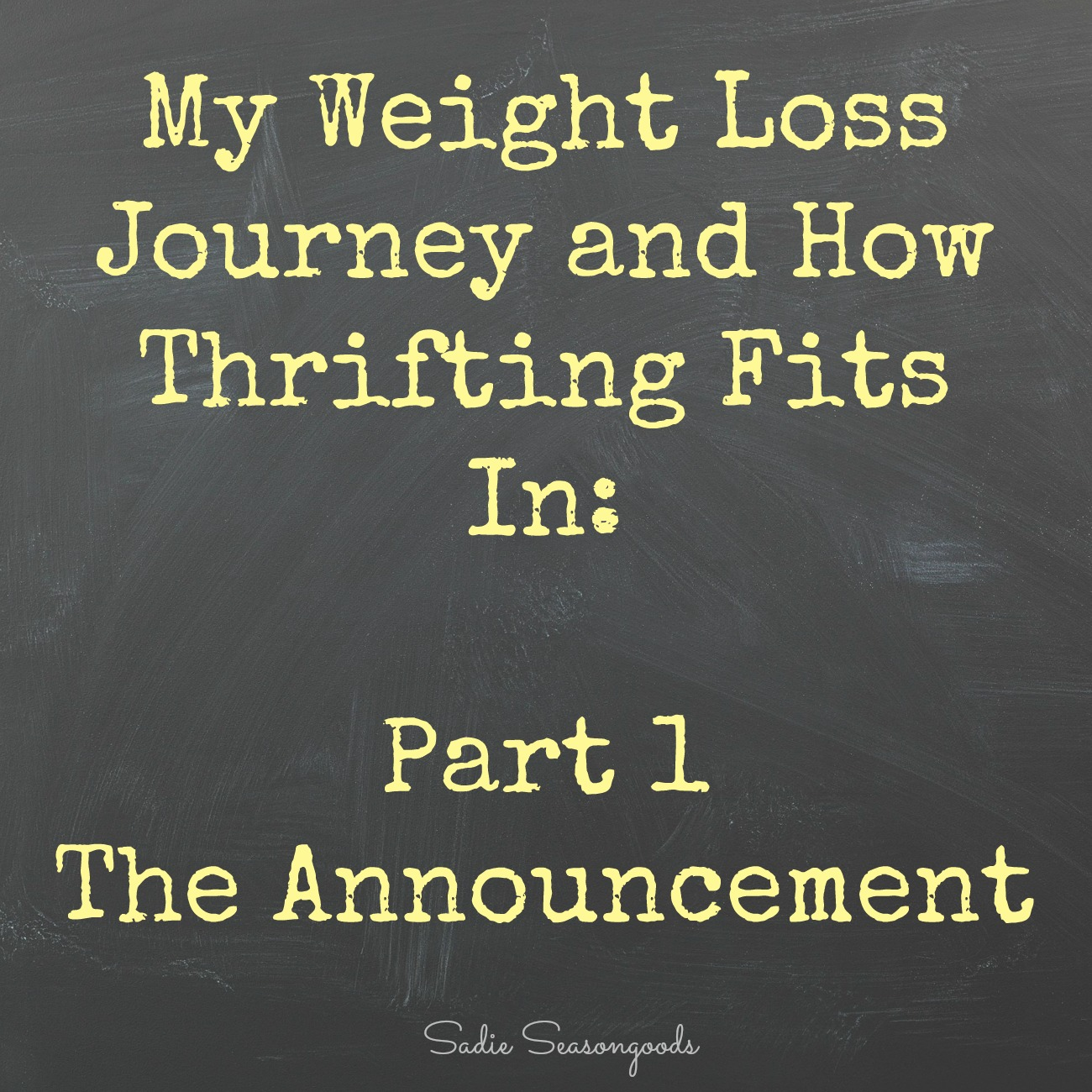 My Weight Loss Journey – The Announcement