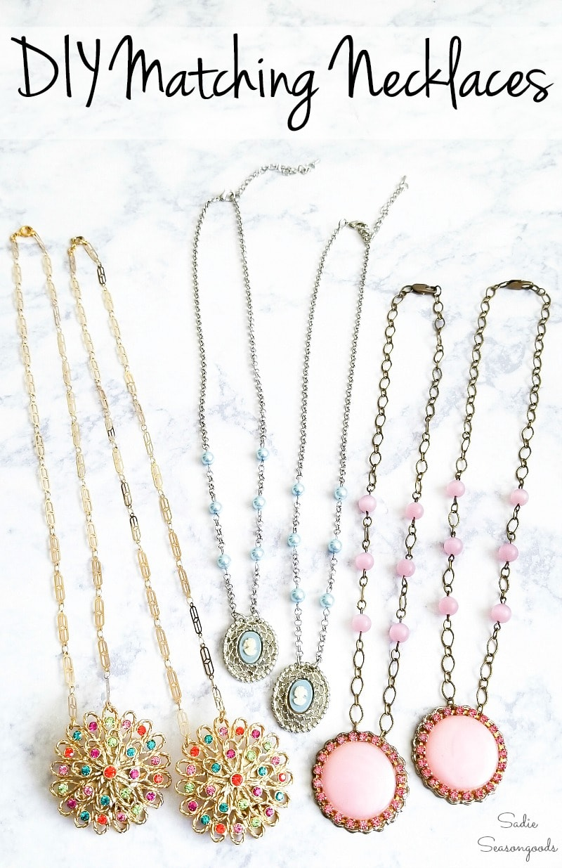 Repurposing old jewelry into matching best friends necklaces