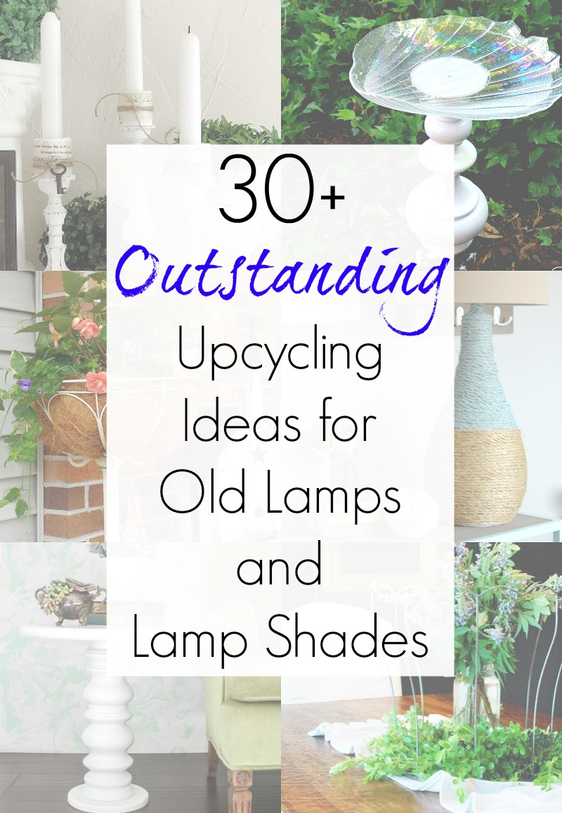 Repurposed Projects and upcycling ideas for antique lamps, vintage floor lamps and vintage lamp shades as compiled by Sadie Seasongoods