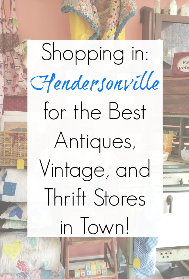 Things to do in Hendersonville NC at the best antique stores, vintage, and thrift stores by Sadie Seasongoods