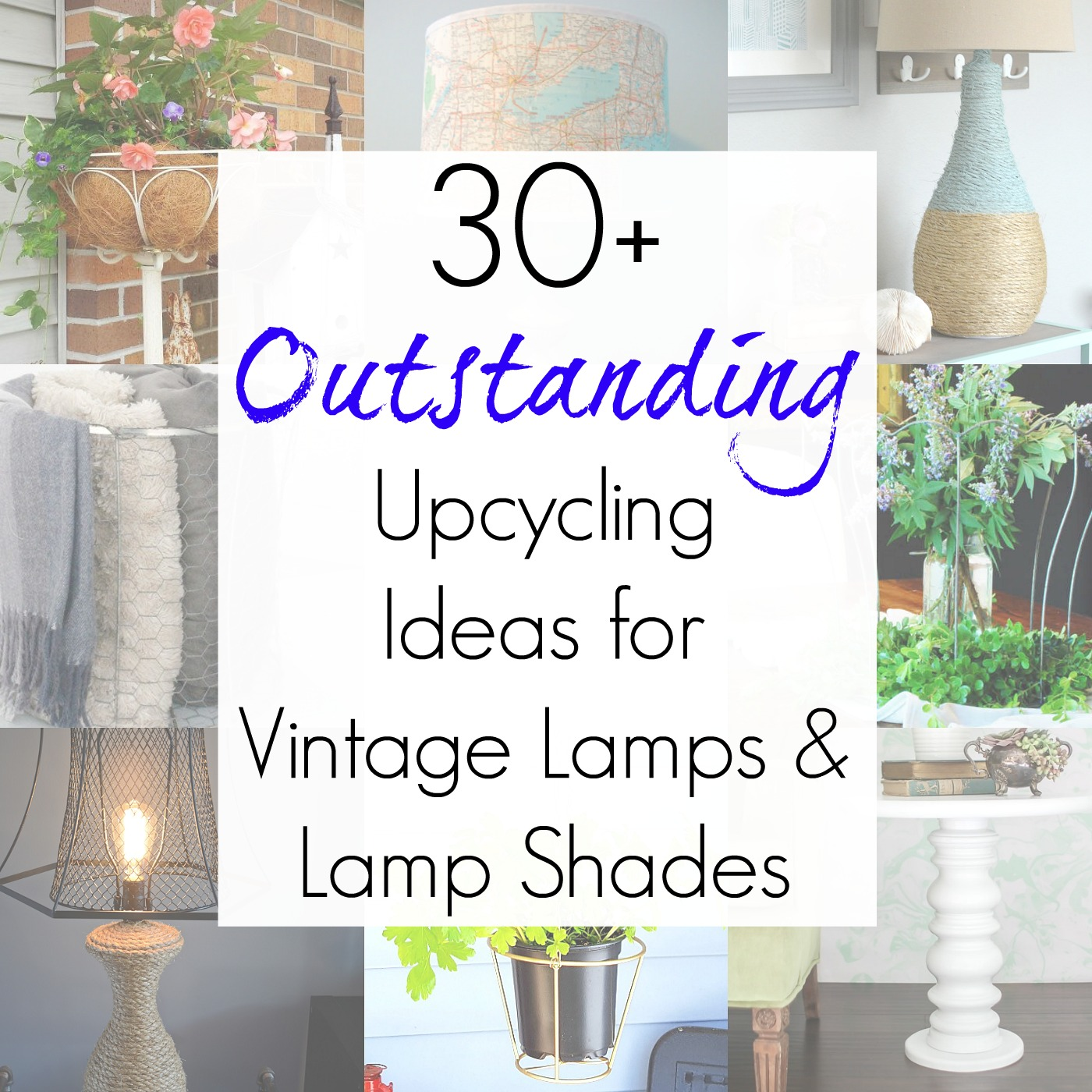 30+ Upcycling Ideas for Vintage Lamps and Lamp Shades