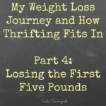 Secondhand Slim Down - Losing the First Five Pounds