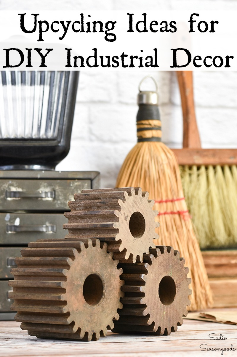 Upcycling Ideas for industrial decor or farmhouse industrial decor